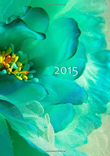 9781502438362: Kalender 2015 - Flower Power: DIN A5, 1 Woche auf 2 Seiten, Platz für Adressen und Notizen (German Edition)