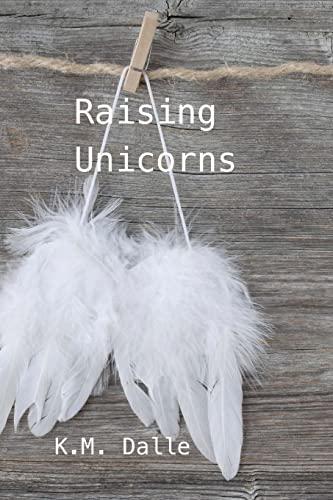 9781502439222: Raising Unicorns