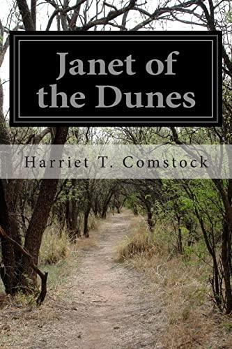Janet of the Dunes: Comstock, Harriet T.