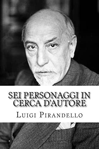 9781502442673: Sei personaggi in cerca d'autore (Italian Edition)