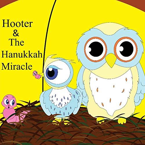 9781502442703: Hooter and The Hanukkah Miracle