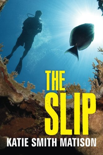 The Slip: Matison, Katie Smith