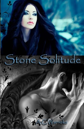 Stone Solitude: Warneke, A. C.