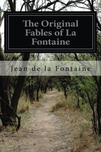 9781502451323: The Original Fables of La Fontaine