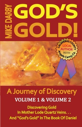 9781502451637: God's Gold!: A Journey of Discovery. Volume 1, and Volume 2.