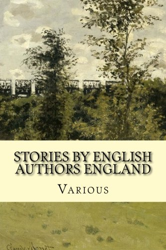 Stories by English Authors England (Paperback): Various