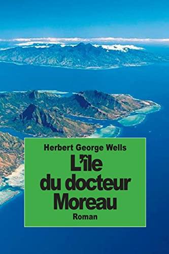 9781502454591: L'île du docteur Moreau (French Edition)