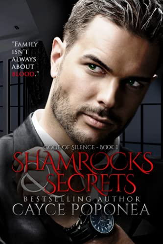 Shamrocks and Secrets (Code Of Silence) (Volume 1): Poponea, Cayce