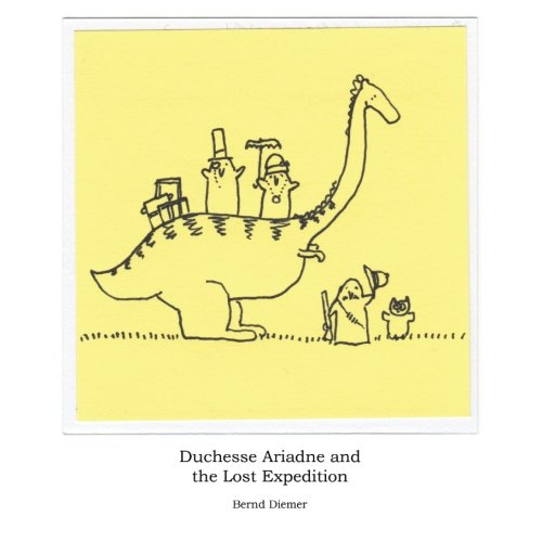 9781502456090: Duchesse Ariadne and the Lost Expedition: 1 (The Adventures of Duchesse Ariadne)