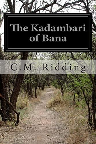 The Kadambari of Bana: C. M. Ridding