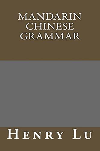 9781502461032: Mandarin Chinese grammar