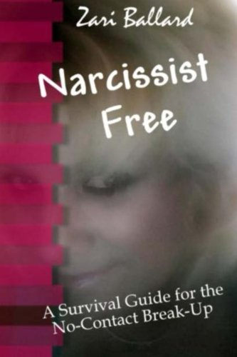 9781502462237: Narcissist Free: A Survival Guide for the No-Contact Break-Up