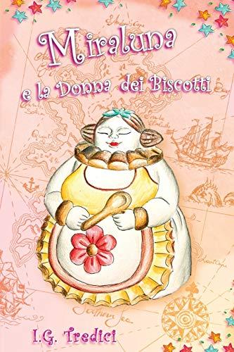 Miraluna E La Donna Dei Biscotti: Tredici, Dr Ilenia