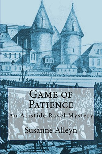 9781502463708: Game of Patience (Aristide Ravel Mysteries)
