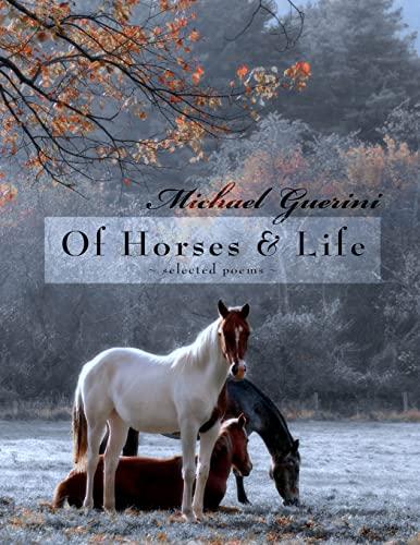 Of Horses & Life: Guerini, Michael