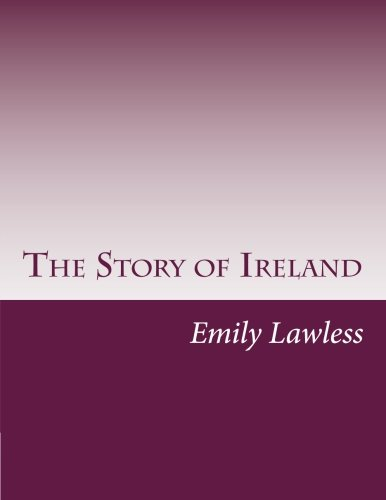 9781502467171: The Story of Ireland