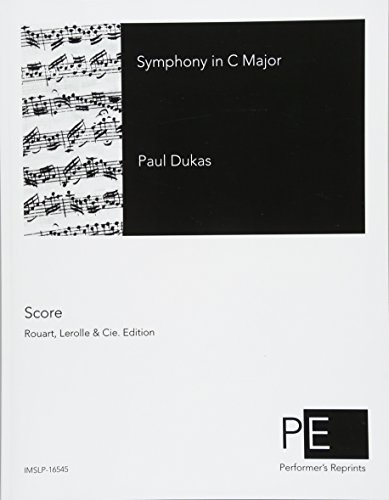Symphony in C Major: Dukas, Paul