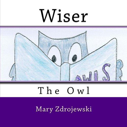 Wiser the Owl: Zdrojewski, Mary