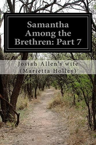 Samantha Among the Brethren: Part 7 (Paperback): Josiah Allen s