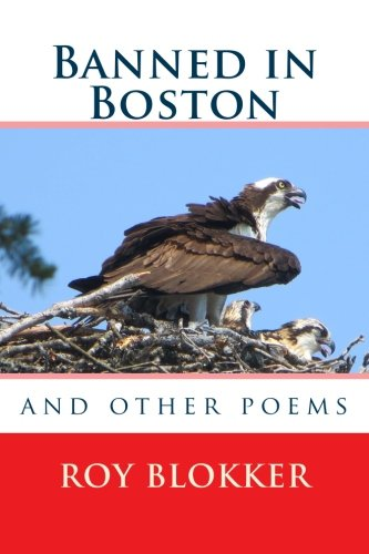 Banned in Boston: and other poems: Roy Blokker