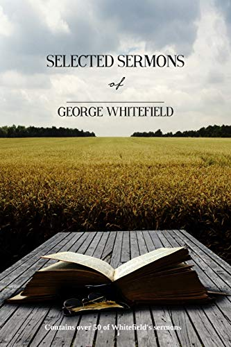 9781502470874: Selected Sermons of George Whitefield