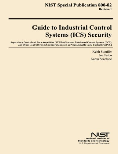 9781502473233: NIST Special Publication 800-82 Revision 1 Guide to Industrial Control Systems Security