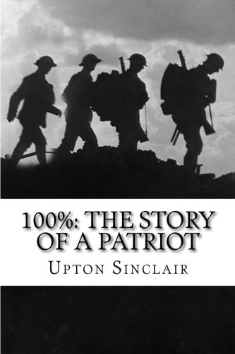 9781502475398: 100%: The Story of a Patriot