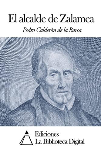 9781502477118: El alcalde de Zalamea (Spanish Edition)