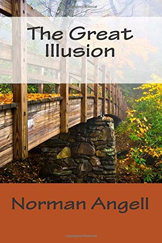 9781502477248: The Great Illusion