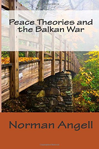 9781502477439: Peace Theories and the Balkan War