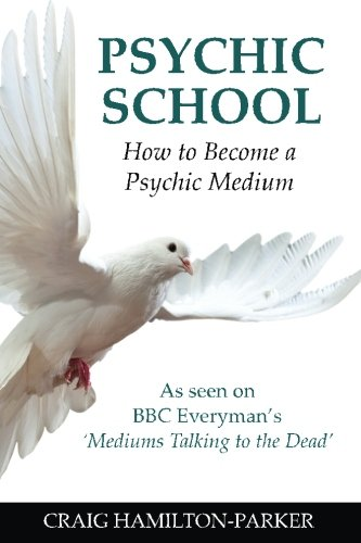 9781502477989: Psychic School - How to Become a Psychic Medium