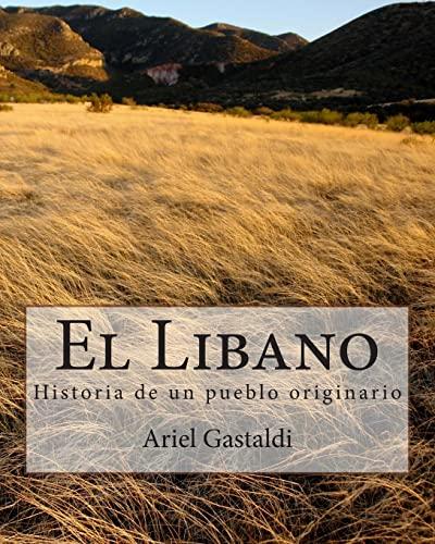 9781502478498: El Libano: Historia de un pueblo originario (Spanish Edition)