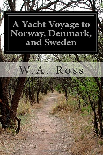 9781502481757: A Yacht Voyage to Norway, Denmark, and Sweden