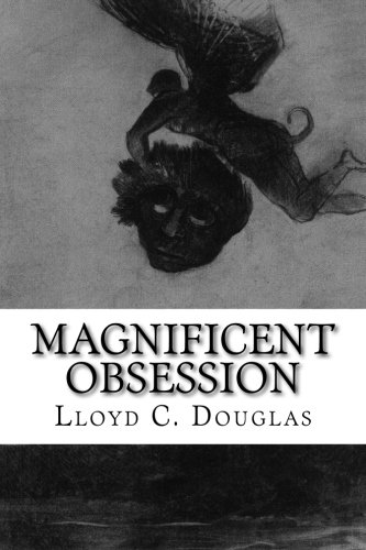 9781502483911: Magnificent Obsession