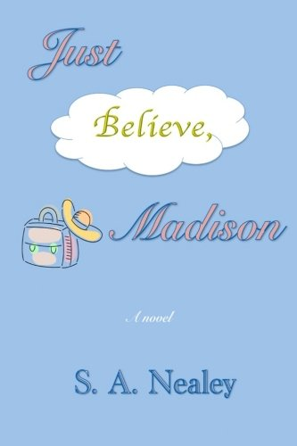 9781502485687: Just Believe, Madison (Madison, the Single Girl) (Volume 1)