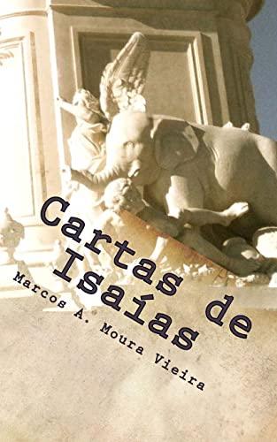 Cartas de Isaias: (Livro 2: A Revoada: Marcos a Moura
