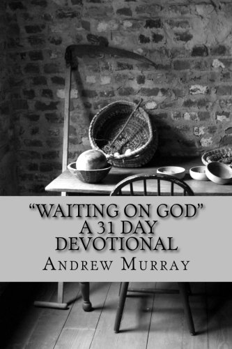 "9781502486240: ""Waiting on God"" A 31 Day Devotional"