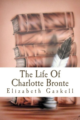 9781502486905: The Life Of Charlotte Bronte