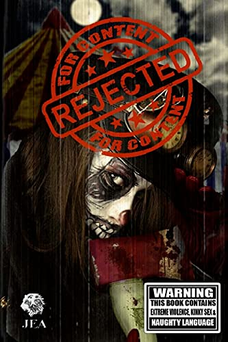 Rejected For Content: Splattergore (Volume 1): dahman, catt; Pratt, Essel; Johnson, Alex S.; ...