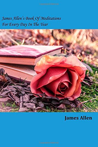 9781502492142: James Allen's Book Of Meditations For Every Day In The Year
