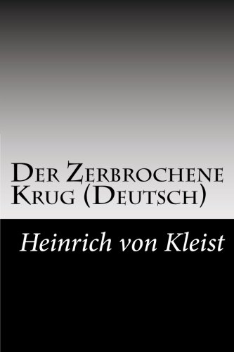 9781502494566: Der Zerbrochene Krug (Deutsch) (German Edition)