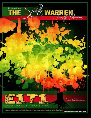 THE 58TH WARREN FAMILY REUNION Picture Book: E1-T1, Each One-Teach One (Volume 1): Leonard Ly Shawn...