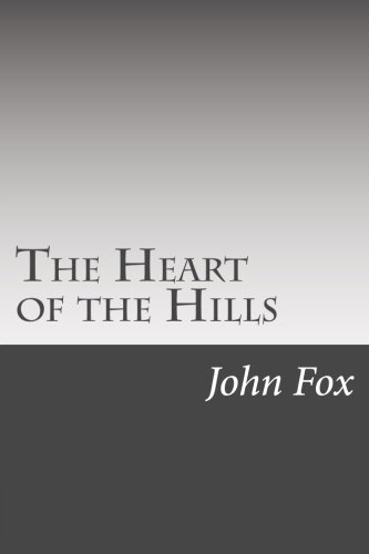 9781502495327: The Heart of the Hills