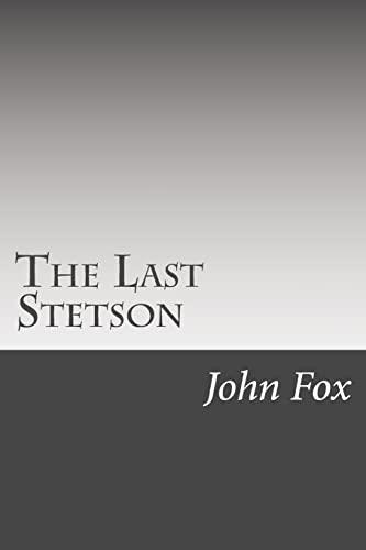 9781502495426: The Last Stetson