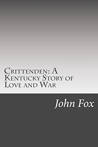 9781502495457: Crittenden: A Kentucky Story of Love and War