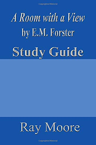 9781502498212: A Room with a View by E.M. Forster: A Study Guide