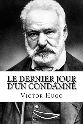 9781502498229: Le Dernier Jour d'un condamn�
