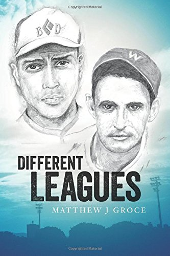 Different Leagues: Groce, Matthew J