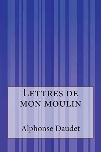 9781502499936: Lettres de mon moulin (French Edition)