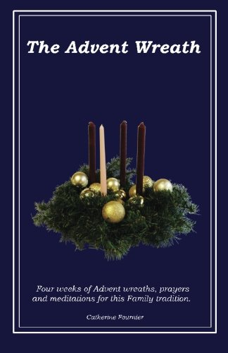 9781502503978: The Advent Wreath: An Advent Tradition of Hope, Faith, Hospitality and Promise
